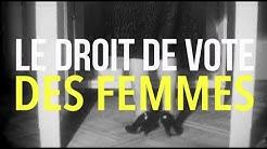 Le Droit de vote des femmes - La Grande Explication