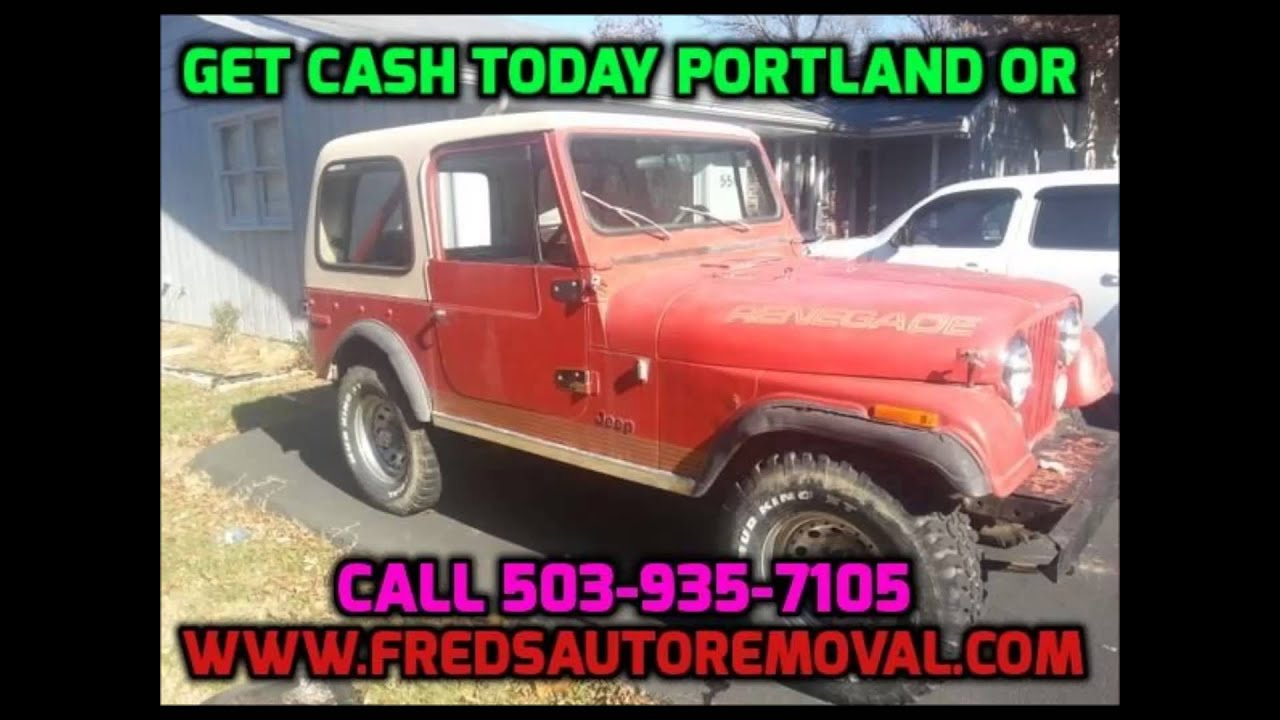 Cash for junk cars portland oregon sell my junk car fredsautoremoval ...