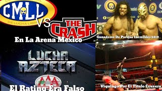 CMLL VS The Crash En La Arena M?xico,Rating De AAA Era Falso, Ganador De Parejas Incre?bles Y Mas