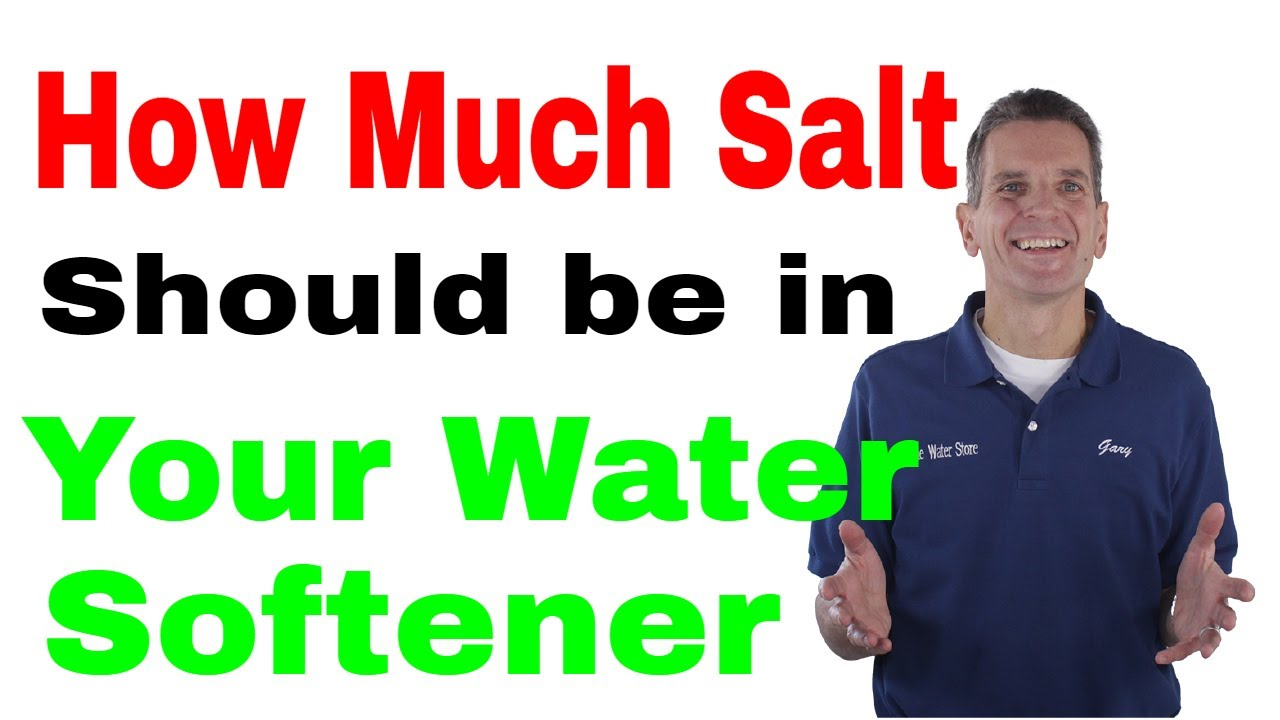 How To Maintain A Water Softener How Much Salt Should Be In Your Water Softener Youtube