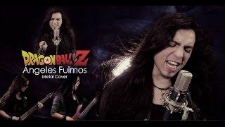 Dragon Ball Z - Ángeles Fuimos (Latino) | Metal Cover (Paulo Cuevas)