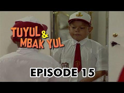 Tuyul dan Mbak Yul Episode 15 Anak Sekolah