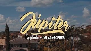 Júpiter Rapdemia feat Wlad Borges Video Clipe Oficial