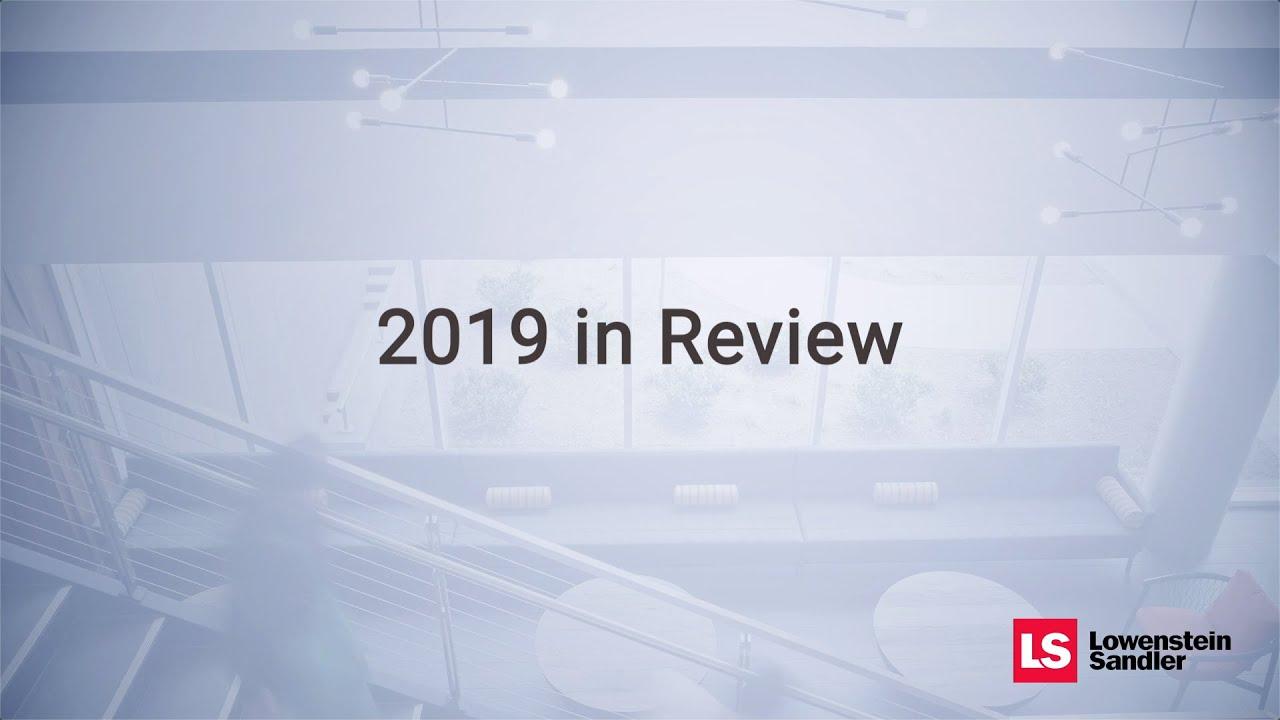 Lowenstein Sandler: 2019 in Review