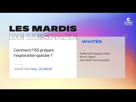 Comment l'ISS prépare l'exploration spatiale ? | Mardi de l'espace