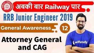 1:30 PM - RRB JE 2019 | GA by Bhunesh Sir | Attorney General and CAG