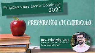Simpósio sobre Escola Dominical