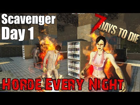 7 Days to Die - Scavenger Only Returns + Horde Every Night (Day 1)