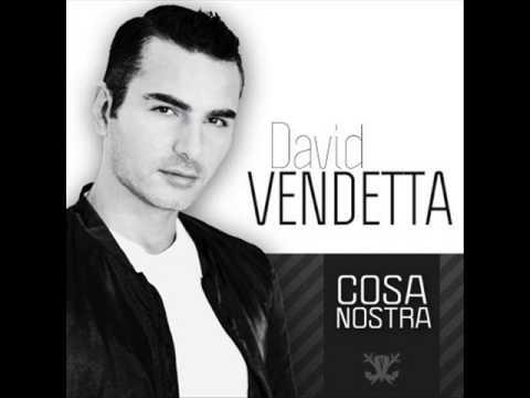 David Vendetta - Cosa Nostra NEW 2014