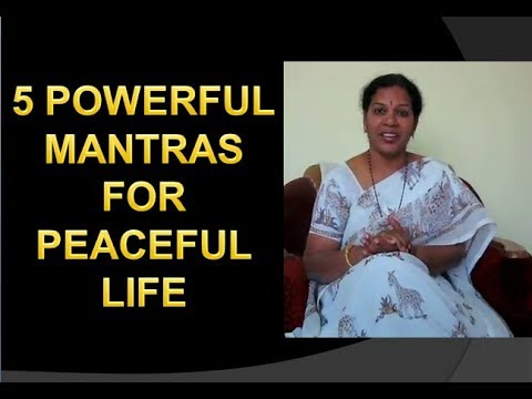 """5 POWERFUL MANTRAS FOR """"PEACEFUL LIFE"""""""