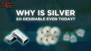 Why India is More Focused on Silver Than Gold?   The History Of Silver   Saamagri Aur Sampatti