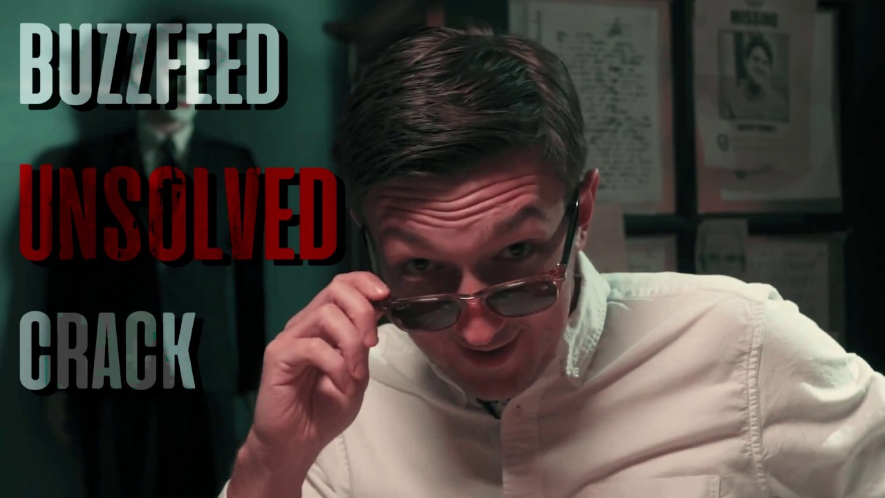 Buzzfeed Unsolved Crack #1 - YouTube