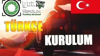 GTA 5 REDUX Türkçe Kurulum Anlatım