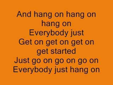 Hang On - LYRICS