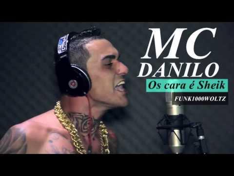 MC Danilo Boladão - Os cara é Sheik - Lançamento 2014 - 2015