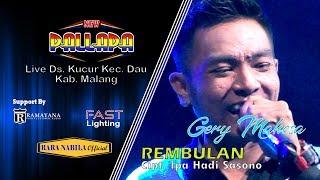 Download lagu Rembulan [Cipt.Ipa Hadi Sasono] Gery Mahesa New Pallapa Kucur Dau Malang 2019