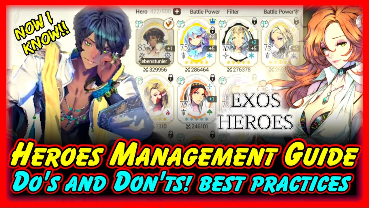 Exos Heroes Heroes Management Guide! Efficiently Maintain Your Heroes Slot Space! Do's and Don'ts!