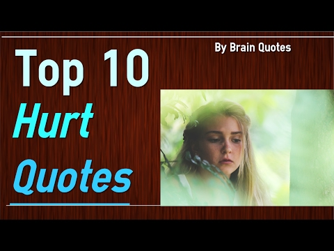 Top 10 Feeling Hurt Quotes That Makes You Cry