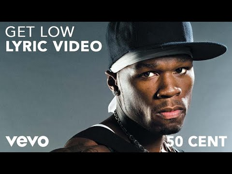 50 Cent  Get Low Lyric  ft Jeremih, TI, 2 Chainz