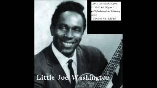 * LITTLE JOE WASHINGTON - I FEEL ALL RIGHT *