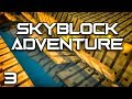 Skyblock Adventures EP3 Ex Nihilo Creatio Auto Sieve