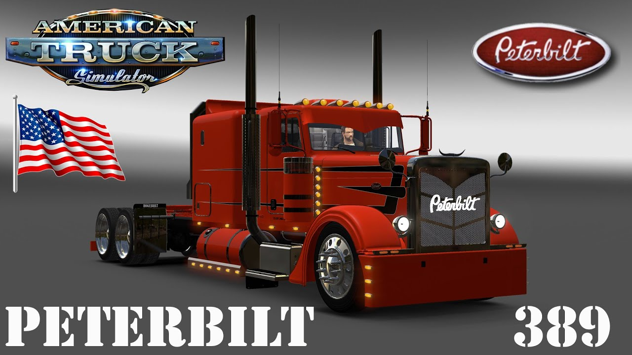 ATS Mods - Peterbilt 389 Custom