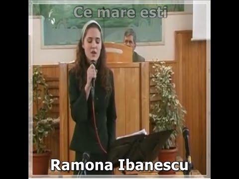 Ramona Ibanescu - Ce mare Esti