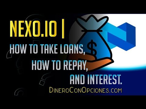 NEXO | How To Take Loans, How To Repay, And Interest