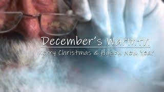 December's Warmth