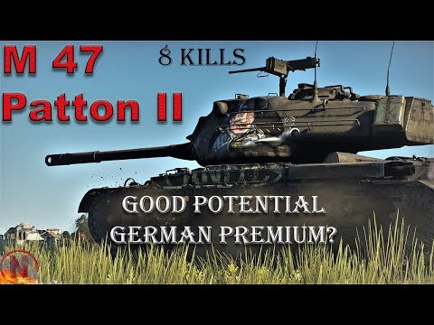 WT || M47 Patton II - 8 Kills vs 7.3 BR Meta
