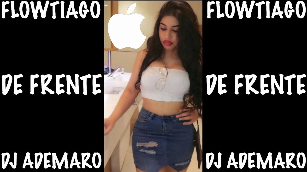 Download FLOWTIAGO - DE FRENTE X DJ ADEMARO