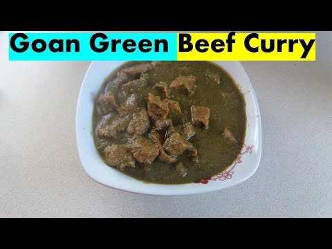 Green Beef Curry- Authentic Goan Recipe