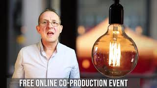 FREE Webinar - What is Co-production?