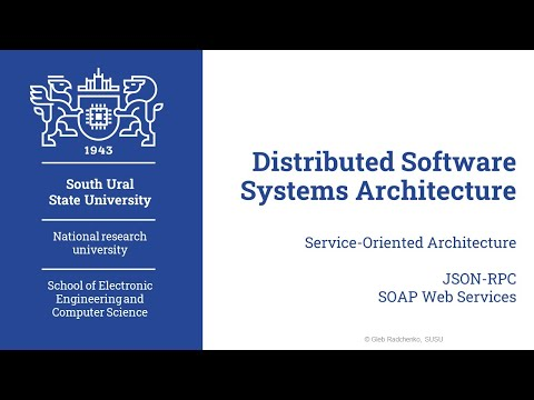 JSON-RPC And SOAP Web Services (Distributed Software Systems Architecture. 15.04.2020)