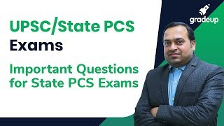 UPSC/ State PCS 2019 Exam Video Series: Important Questions for State PCS Exams Part-2