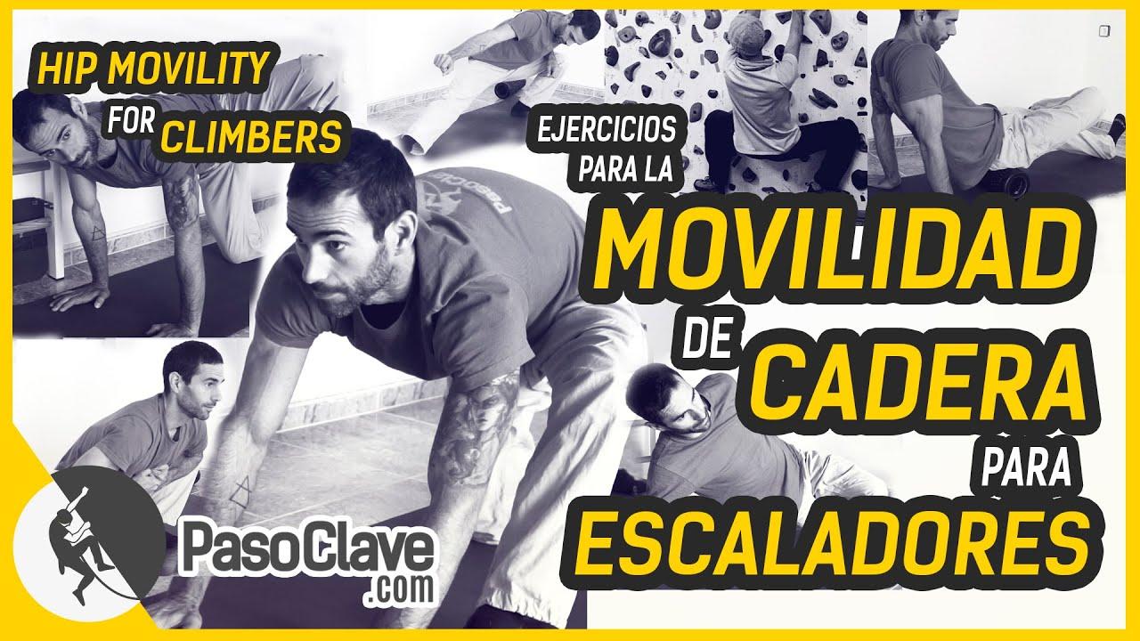 MOVILIDAD de CADERA para ESCALADORES - HIP MOBILITY FOR CLIMBERS