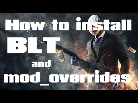 [Payday 2] Modding tutorial - How to Install BLT and mod_overrides mods