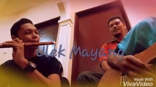ULEK MAYANG VERSI SERULING COVER BY UZAIR ANDRI , EN BAYU ,SAIFUL ANDRI & AKIE