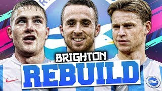 REBUILDING BRIGHTON AND HOVE ALBION!!! FIFA 19 Career Mode