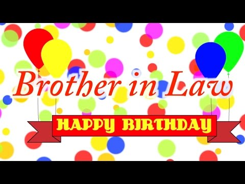 Happy Birthday Brother In Law Song Youtube