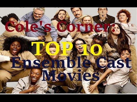 Cole's Corner: Top 10 Ensemble Cast Movies