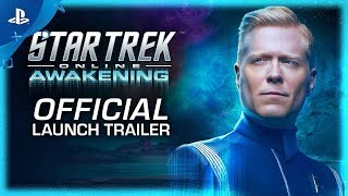 Star Trek Online: Awakening | Launch Trailer | PS4