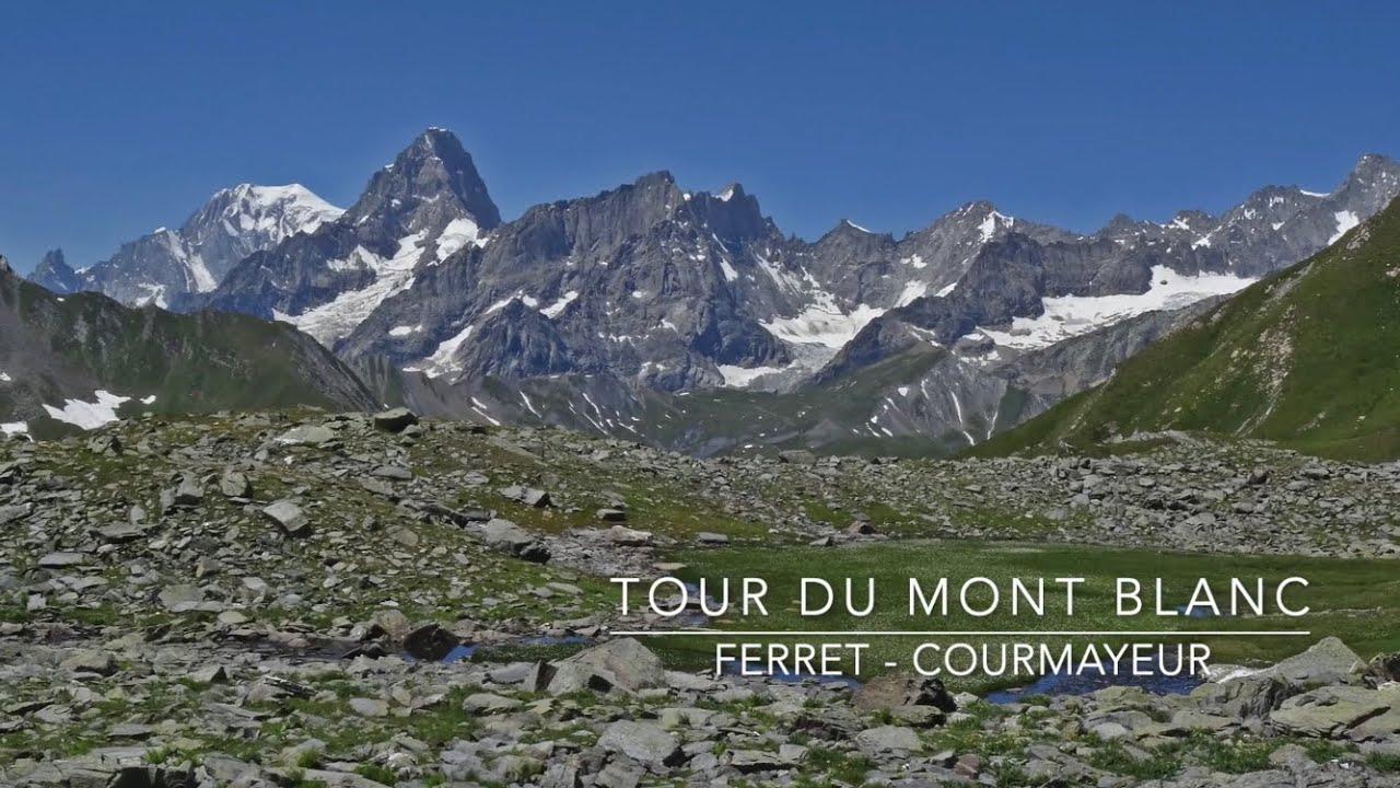 Tour du Mont Blanc - Trekking Ferret CH Courmayeur I