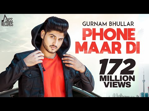 Phone Maar Di (FULL HD) | Gurnam Bhullar Ft. MixSingh | Sukh Sanghera | Latest Punjabi Songs 2018