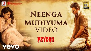 Neenga Mudiyuma hd Video song download [2020]| Psycho Udhayanidhi Stalin | Ilayaraja | Mysskin