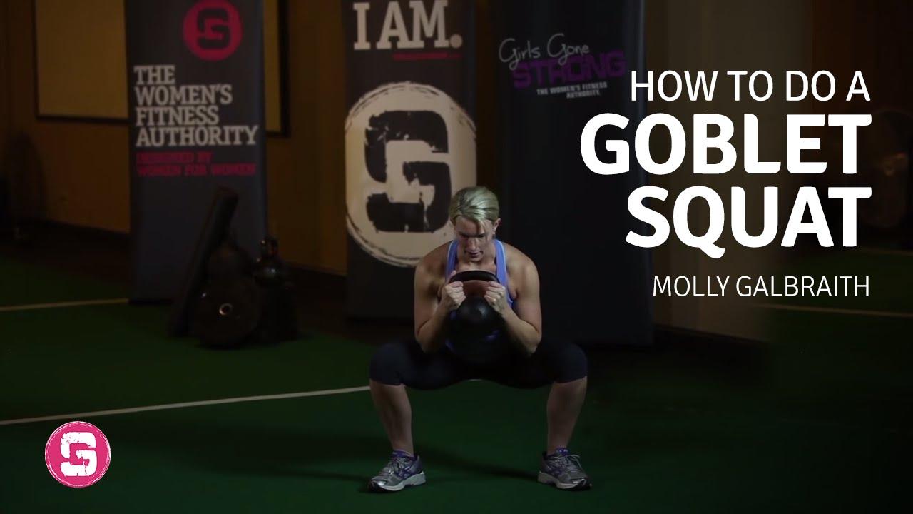 Goblet Squat - Girls Gone Strong