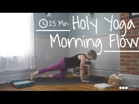 Holy Yoga Morning Flow: Gentle 25 min. Practice
