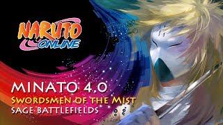 Naruto Online 4.0 - Minato: Swordsmen of the Mist | Sage Battlefields