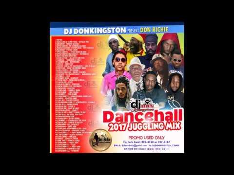 Dj Don Kingston Presents Don Richie Dancehall Juggling Mix May 2017