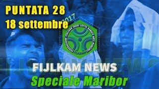 FIJLKAM NEWS 28 - SPECIALE MARIBOR